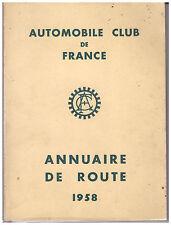 AUTOMOBILE CLUB DE FRANCE - ANNUAIRE DE ROUTE 1958