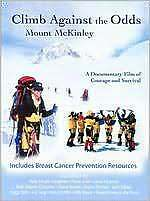 CLIMB AGAINST THE ODDS: MOUNT MCKINLEY BREAST CANC (Dukakis) - DVD - Region Free
