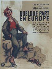 """""""QUELQUE PART EN EUROPE"""" Affiche originale entoilée Litho POULBOT 1949 124x166cm"""