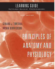 Principles of Anatomy and Physiology: Learning Guide by Gerard J. Tortora,...