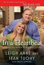 In a Heartbeat: Sharing the Power of Cheerful Giving Tuohy, Leigh Anne, Tuohy,