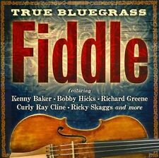 True Bluegrass Fiddle by Various Artists (CD, Oct-2012, Rebel Records)