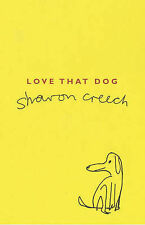 BN NEW Love That Dog by Sharon Creech (Paperback, 2001)