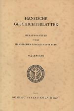 Hansische Geschichtsblätter, Jahrgang 89 - Köln, Graz, Böhlau-Verlag, 1971