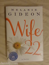 Wife 22 by Melanie Gideon (2012, Hardcover) Advance Reader's Edition 1st Edition