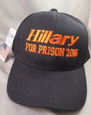 HILLARY FOR PRISON 2016 HAT Embroidered anti Clinton Donald Trump President 2016