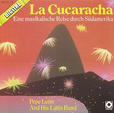PEPE LEON - CD - LA CUCARACHA - Eine musikalische Reise durch Südamerika