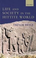 Life and Society in the Hittite World-ExLibrary