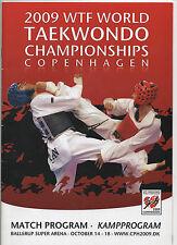 ORIG. completa prg copa del mundo en el taekwondo Copenhague 2009!!! raras