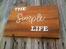 Handmade Wooden Sign.....The Simple Life...Rustic Primitive Decor