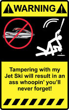 "4"" Warning Tampering with Jet Ski Sticker Funny Beach waverunner gti fzr ultra"