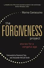 The Forgiveness Project : Stories for a Vengeful Age by Marina Cantacuzino...