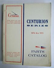 Cessna 1970 Thru 1972 Centurion Series Original Illustrated Parts Catalog  SALE
