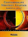 Contemporary Strategy Analysis : Concepts, Techniques, Applications by Robert...