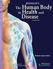 Memmler's The Human Body in Health and Disease, Cohen BA  MEd, Barbara Janson, G