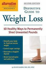 Alternative Medicine Magazine's Definitive Guide to Weight Loss: 10 Healthy Ways