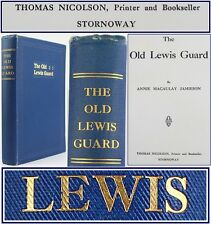 c.1910*THE OLD LEWIS GUARD:STORNOWAY-ISLE of HEBRIDES*HISTORY*HIGHLANDS*RELIGION