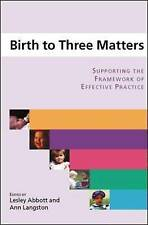 Birth to Three Matters: Supporting the Framework of Ef