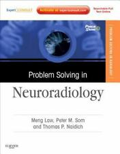 NEW - Problem Solving in Neuroradiology: Expert Consult - Online and Print, 1e