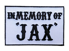 IN MEMORY OF JAX Outlaw EMROIDERED 3.0 inch BIKER PATCH