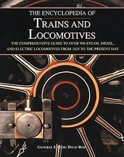 The Encyclopedia of Trains and Locomotives: The Comprehensive Guide to Over 900