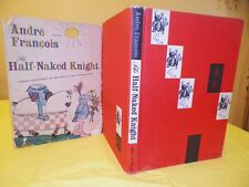 The Half Naked Knight Andre Francois 1958  1st American Edition