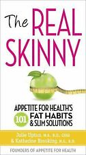 The Real Skinny: Appetite for Health's 101 Fat Habits & Slim Solutions - LikeNew