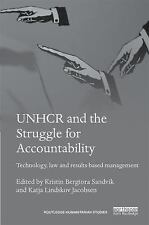 Routledge Humanitarian Studies: UNHCR and the Struggle for Accountability :...