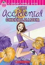The Accidental Cheerleader (Candy Apple) Mimi McCoy Paperback