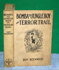 Vintage Book - BOMBA The JUNGLE BOY on TERROR TRAIL by Roy Rockwood 1928