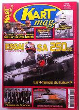 Kart Mag n°138; Essai Sa 250 CC/ La SWK/ Avec l'Equipe de France/ Deschaux