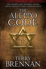 The Jerusalem Prophecies: The Aleppo Code : A Novel 3 by Terry Brennan (2015,...