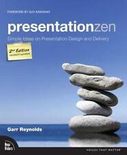Presentation Zen: Simple Ideas on Presentation Design and Delivery by Garr Reyno