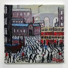 NORTHERN ART JAMES DOWNIE ORIGINAL OIL PAINTING 'TRIBUTE TO LS LOWRY STOCKPORT'