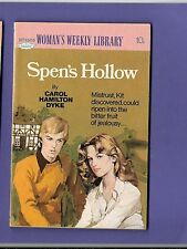 SPEN'S HOLLOW by CAROL HAMILTON DYKE WOMANS WEEKLY LIBRARY no. 1505 1977