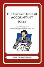 The Best Ever Book of Accountant Jokes : Lots and Lots of Jokes Specially...