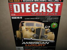 The DIECAST Magazine Issue No 13 2011 Paul Lang McMullen Roadster Grove GMK4100L