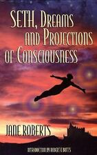 Seth Dreams and Projections Of Consciousness by Roberts, Jane