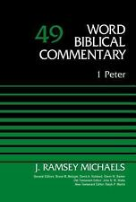 Word Biblical Commentary Ser.: 1 Peter, Volume 49 by David Allen Hubbard and...