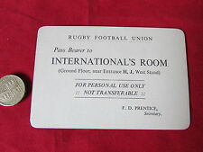 Original  Rugby Football Union  TICKET / Pass to Internationals Room 1940 / 50's