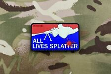 ALL LIVES SPLATTER Glow In Dark 3D PVC Morale Patch GITD Scout Sniper Marksman