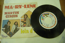 "MARTIN CIRCUS""MARYLENE/LOIN D'ICI-disco 45 giri VOGUE It 1975"" PROG.France"