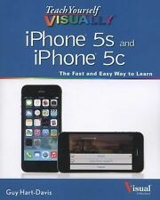 Teach Yourself VISUALLY iPhone 5S and iPhone 5C by Guy Hart-Davis