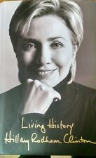 Living History by Hillary Rodham Clinton SIGNED  AUTOGRAPHED Hillary Clinton