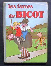 Les Farces de Bicot.  Hachette 1929. BRANNER. EO. Superbe état