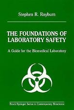 The Foundations of Laboratory Safety: A Guide for the Biomedical Laboratory (Bro