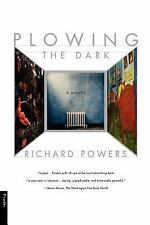 Plowing the Dark by Richard Powers (2001, Paperback)
