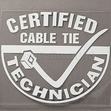 CERTIFIED CABLE TIE TECHNICIAN Cool JDM Car/Window VW EURO Vinyl Decal Sticker