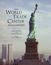 The World Trade Center Remembered Book (Goldberger, Bullaty, Lomeo) NEW