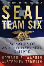 SEAL Team Six : Memoirs of an Elite Navy SEAL Sniper by Howard E. Wasdin and...